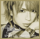 APOLLON / starting over 初回盤[みつ Ver.]/ν[NEU]