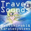 Travel Sounds/NaotoHiroki&Karatesystems