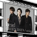 GREEN DAYS/strings【初回盤A】/Lead