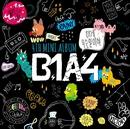 B1A4 4TH MINI ALBUM ~イゲ ムスン イリヤ~ 日本仕様盤/B1A4