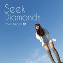 Seek Diamonds【通常盤】/日笠陽子
