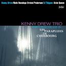 Kenny's Music Still Live On シェルブールの雨傘(没後20周年特別企画)/ケニー・ドリュー・トリオ