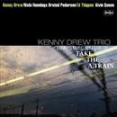 Kenny's Music Still Live On A列車で行こう (没後20周年特別企画)/ケニー・ドリュー・トリオ