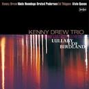 Kenny's Music Still Live On バードランドの子守唄 (没後20周年特別企画)/ケニー・ドリュー・トリオ