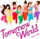 Tomorrow World(通常盤)/ウェザーガールズ