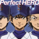 Perfect HERO/Tom-H@ck featuring 大石昌良