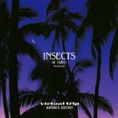 Virtual Trip NATURE'S ECSTASY INSECTS IN TAHITI/Virtual Trip