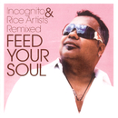 FEED YOUR SOUL - INCOGNITO & RICE ARTISTS REMIXED/VARIOUS ARTISTS