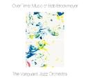 OverTime-Music of Bob Brookmeyer/THE VANGUARD JAZZ ORCHESTRA