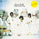 doubt,(Remastered at Abbey Road Studios )/THE ALFEE