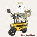 River Land Music/River Land Music