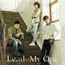 My One【初回限定盤A】/Lead