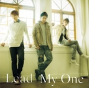 My One【初回限定盤C】/Lead