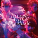 In Love With The Music 通常盤/w-inds.
