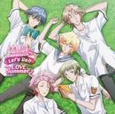 Let's Go!! LOVE Summer♪/地球防衛部(山本和臣、梅原裕一郎、西山宏太朗、白井悠介、増田俊樹)