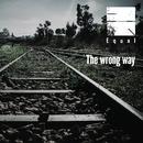 The wrong way【通常盤】/Equal