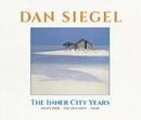 The Inner City Years/ダン・シーゲル