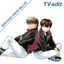 BRAND NEW BLUE(TV edit)/オーイシマサヨシ