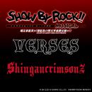 「SHOW BY ROCK!!  MUSICAL ~唱え家畜共ッ!深紅色の堕天革命黙示録ッ!!~」主題歌「VERSES」/シンガンクリムゾンズ(ミュージカル)