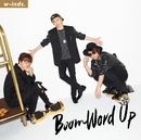 Boom Word Up 初回盤B/w-inds.