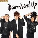 Boom Word Up 通常盤/w-inds.