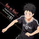 TVアニメ「DAYS」キャラクターソングシリーズVOL.01 「Run or Run!」 柄本つくし(CV:吉永拓斗)/柄本つくし(CV:吉永拓斗)