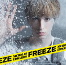 Freeze (通常盤A)/ニコラス・エドワーズ