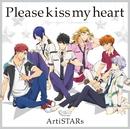 Please kiss my heart(TV Size)/ArtiSTARs