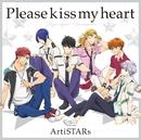 TVアニメ「マジきゅんっ!ルネッサンス」エンディングテーマ『Please kiss my heart』/ArtiSTARs