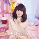 Lyrical Concerto/竹達彩奈