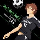 TVアニメ「DAYS」キャラクターソングシリーズVOL.05 「Don't think feel!!」大柴喜一(CV:宮野真守)/大柴喜一(CV:宮野真守)