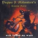 WAR TO END ALL WARS/Yngwie J.Malmsteen's Rising Force