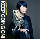 KEEP GOING ON!/福山 潤