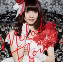 Melody and Flower/遠藤ゆりか