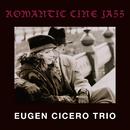 Romantic Cine Jazz/オイゲン・キケロ・トリオ