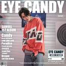 EYE CANDY/Samuel