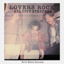 LOVERS ROCK/ALL CITY STEPPERS