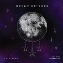Full Moon/Dreamcatcher