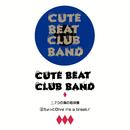 7つの海の地球儀/Cute Beat Club Band