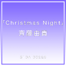 Christmas Night/斉藤 由貴