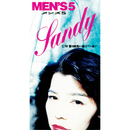サンディー(本名はヨシオ)/MEN'S5