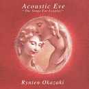 Acoustic Eve~The Songs For Couples~/岡崎倫典