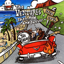 Then,Now,and Forever/The Ventures