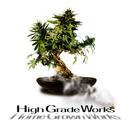 High Grade Works/Home Grown