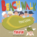 Beach Walk feat.Takafin from Mighty Jam Rock/Home Grown