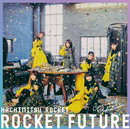 ROCKET FUTURE Special Edition/はちみつロケット