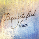Beautiful Now/w-inds.
