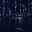 EXPLORER/しゅーず