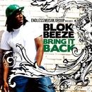 Bring It Back/Blok Beeze