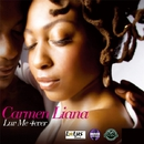 Luv Me 4 Ever/Carmen Liana